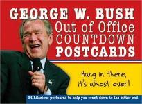 George W. Bush Out of Office Countdown Postcards