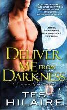 Deliver Me from Darkness a Novel of the Paladin Warriors