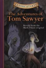 Classic Starts (R): The Adventures of Tom Sawyer