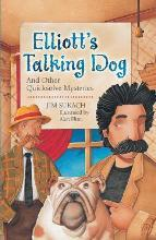 Elliott's Talking Dog