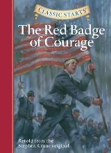Classic Starts (R): The Red Badge of Courage