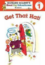 Richard Scarry's Readers (Level 1): Get That Hat!