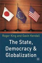 The State, Democracy and Globalization