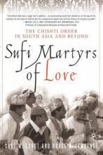 Sufi Martyrs of Love