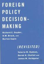 Foreign Policy Decision Making, Revisited