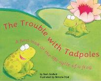The Trouble with Tadpoles