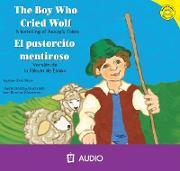 The Boy Who Cried Wolf/El Pastorcito Mentiroso