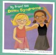 My Friend Has Downs Syndrome