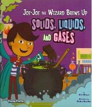 Jo-Jo the Wizard Brews Up Solids, Liquids and Gases