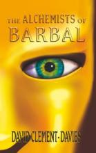 The Alchemists of Barbal