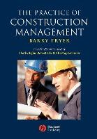 The Practise of Construction Management
