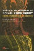 Surgical Management of Spinal Cord Injury