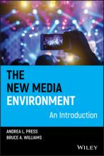 The New Media Environment  An Introduction