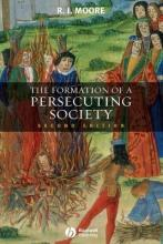 The Formation of a Persecuting Society