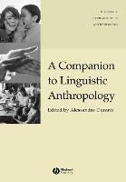 A Companion to Linguistic Anthropology