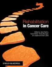 Rehabilitation in Cancer Care