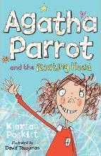 Agatha Parrot and the Floating Head: Bk.1