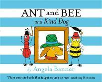Ant and Bee and Kind Dog