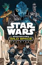 Star Wars: Adventures in Wild Space: The Steal