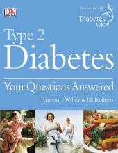 Type 2 Diabetes Your Questions Answered
