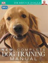 """""""RSPCA"""" New Complete Dog Training Manual"""
