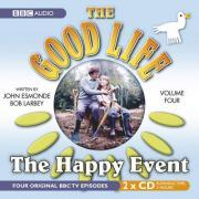 "The ""Good Life"": The Happy Event Vol 4"