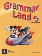 Grammar Land: Grammar Land 2 Pupils' Book 2