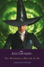 Doctor Who: The Wonderful Doctor of Oz
