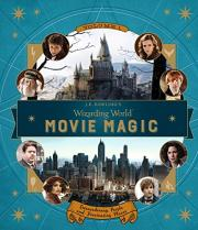 J.K. Rowling's Wizarding World: Movie Magic: Extraordinary People and Fascinating Places Volume 1