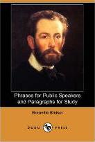 Phrases for Public Speakers and Paragraphs for Study (Dodo Press)