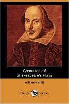 Characters of Shakespeare's Plays (Dodo Press)