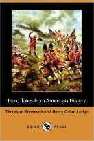 Hero Tales from American History (Dodo Press)