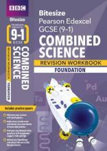 BBC Bitesize Edexcel GCSE (9-1) Combined Science Foundation Workbook