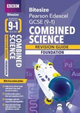 BBC Bitesize Edexcel GCSE (9-1) Combined Science Foundation Revision Guide