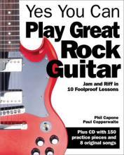 Abracadabra Guitar: Yes You Can Play Great Rock Guitar: Jam and Riff in 10 Foolproof Lessons
