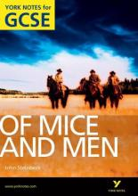 Of Mice and Men: York Notes for GCSE (Grades A*-G)