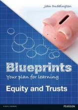 Blueprints: Equity and Trusts