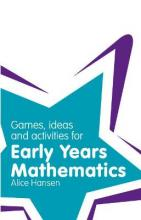 Games, Ideas and Activities for Early Years Mathematics