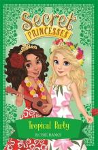 Secret Princesses: Tropical Party