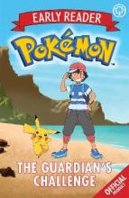 The Official Pokemon Early Reader: The Guardian's Challenge