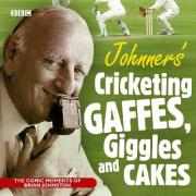 Johnners Cricketing Gaffes, Giggles And Cakes