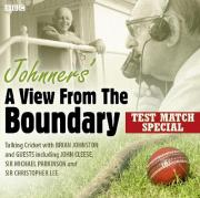 Johnners' A View From The Boundary Test Match Special
