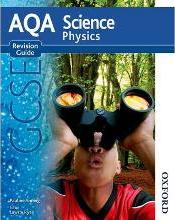 AQA Science GCSE Physics Revision Guide 2011