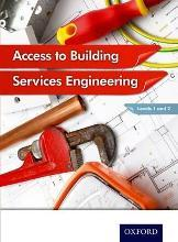 Access to Building Services Engineering Levels 1 and 2