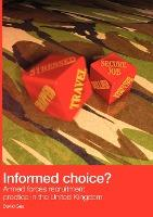 Informed Choice - Armed Forces Recruitment Practice In The United Kingdom