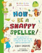 How to be a Snappy Speller