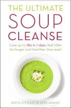 The Ultimate Soup Cleanse