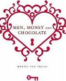 Men, Money and Chocolate