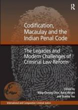Codification, Macaulay and the Indian Penal Code