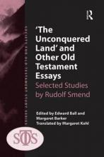 'The Unconquered Land' and Other Old Testament Essays